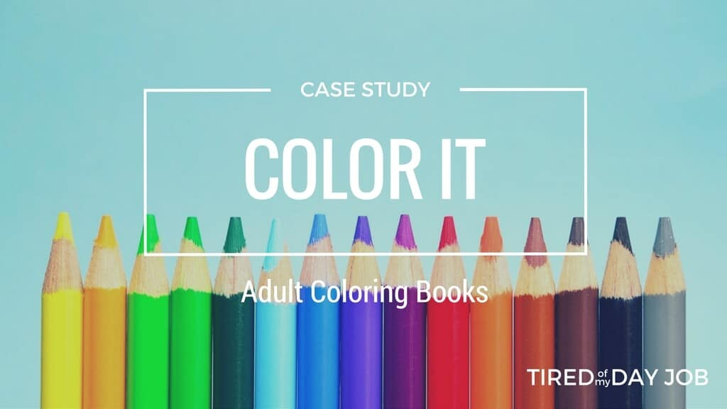 Color It – Identifying & dominating the niche of adult coloring books