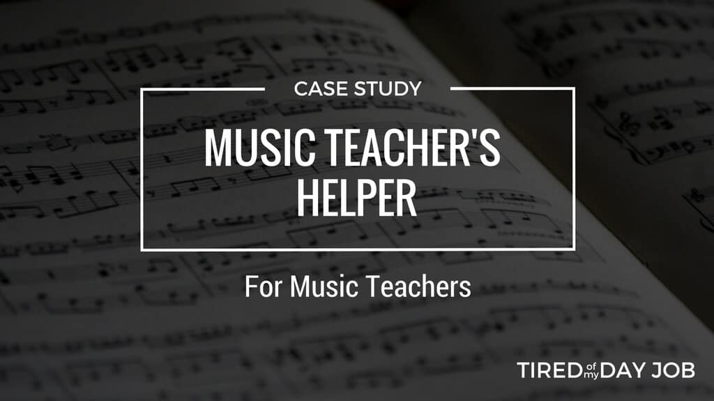 Music Teacher's Helper – How solving your own problem can create a million dollar business