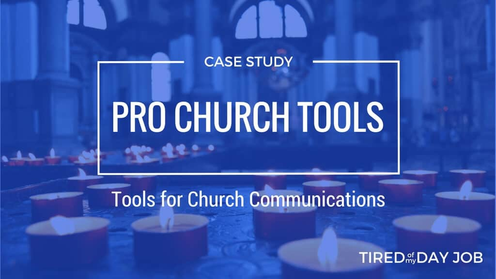 Pro Church Tools – How Serving God ignited a Successful Entrepreneurial Venture For a 22 Year Old